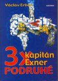 3x kapitán Exner podruhé - Václav Erben