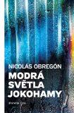 Modrá světla Jokohamy (defektní) - Nicolás Obregón