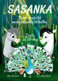 Sasanka. Dobrodružství neobyčejného hříbátka - Cesta za stromy - Pearlová Alexa