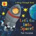 Let´s Go into Space! - Petr Horáček