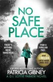 No Safe Place : A gripping thriller with a shocking twist - Patricia Gibneyová
