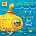 Let´s Go Under the Sea! - Petr Horáček