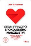 Sedm principů spokojeného manželství (defektní) - John M. Gottman