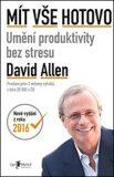 Mít vše hotovo (defektní) - David Allen