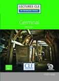 Germinal - Niveau 3/B1 - Lecture CLE en français facile - Livre + Audio téléchargeable - Émile Zola