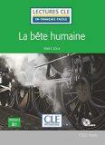 La bete humaine - Niveau 3/B1 - Lecture CLE en français facile - Livre + CD - Émile Zola