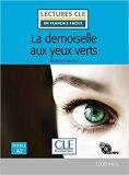La demoiselle aux yeux verts - Niveau 2/A2 - Lecture CLE en français facile - Livre + CD - Maurice Leblanc