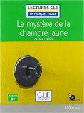 Le mystere de la chambre jaune - Niveau 3/B1 - Lecture CLE en français facile - Livre + CD - Gaston Leroux