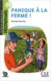 Panique a la ferme - Niveau A2.1 - Lecture Découverte - Audio téléchargeable - Nicolas Gerrier