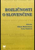 Rozličnosti o slovenčine - Sibyla Mislovičová, ...