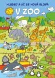 Hledej a uč se nová slova: V zoo - kolektiv autorů,