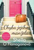 Chyba jejího manžela - Sheila O´Flanaganová