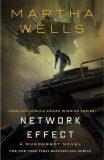 Network Effect : A Murderbot Novel - Martha Wells