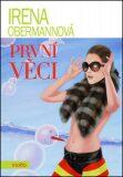 První věci (defektní) - Irena Obermannová