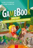 Gamebook: Minecraft – dobrodružství vruinách Komoriom - Puysségur Alain T.