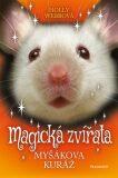 Magická zvířata - Myšákova kuráž - Holly Webb