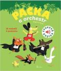 Packa a orchestr - Zvuková knížka - Le Huche Magali
