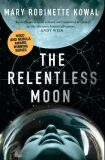 The Relentless Moon - Mary Robinette Kowal
