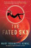 The Fated Sky - Mary Robinette Kowal
