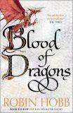 Blood of Dragons - Robin Hobb
