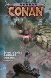 Barbar Conan 2 - Život a smrt barbara Conana 2 - Aaron Jason