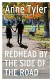 Redhead by the Side of the Road - Anne Tylerová