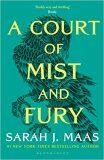 A Court of Mist and Fury - Sarah J. Maasová