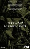 Sebrat klacek - Petr Borkovec