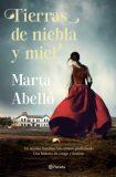 Tierras de niebla y miel - Abelló Marta