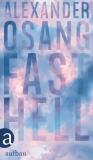 Fast hell - Osang Alexander