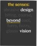 The Senses : Design Beyond Vision - Lupton Ellen