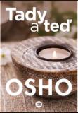 Tady a teď - Osho Rajneesh