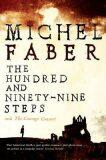Hundred and Ninety-Nine Steps - Michel Faber