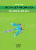 Technická mechanika Mechanika tekutin - Oldřich Šámal