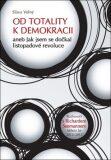 Od totality k demokracii (defektní) - Sláva Volný