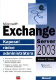 Microsoft Exchange Server 2003 (defektní) - William R. Stanek
