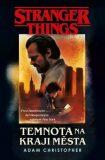 Stranger Things: Temnota na okraji města (defektní) - Adam Christopher