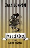 Pan Ječmínek, aneb, Paměti pijákovy (defektní) - Jack London