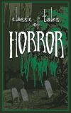 Classic Tales of Horror - Hilbert Ernest
