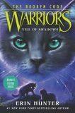 Warriors: The Broken Code #3: Veil of Shadows - Hunter Erin