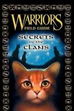 Warriors Guide : Secrets of the Clans - Hunter Erin