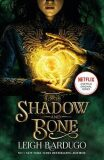 Shadow & Bone TV Tiein Edition - Leigh Bardugo