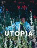 Aperture 241: Utopia - Michael Famighetti