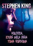 Holčička, která měla ráda Toma Gordona - Stephen King