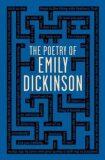 The Poetry of Emily Dickinson - Emily Dickinsonová
