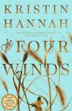 The Four Winds - Kristin Hannahová