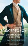 Bridgertonovi: Vikomt, který mě miloval - Julia Quinn