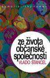 Ze života občanské společnosti (defektní) - Vlado Štancel