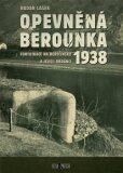 Opevněná Berounka 1938 (defektní) - Radan Lášek