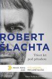 Třicet let pod přísahou (defektní) - Josef Klíma, Robert Šlachta